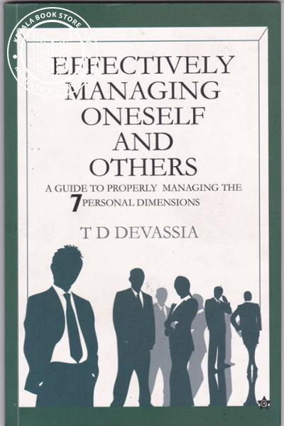 Effectively Managing Oneself and others