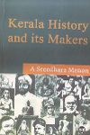 Kerala history and its makers