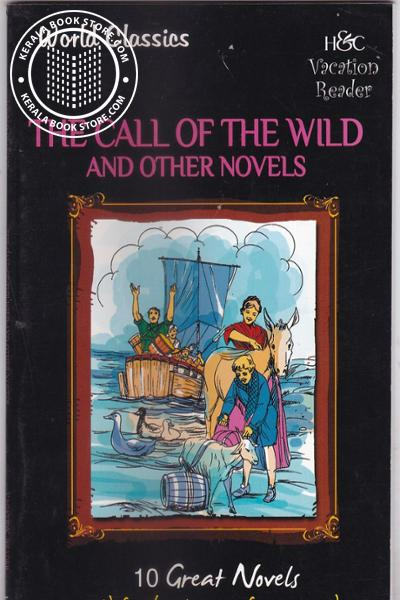 The Call of the Wild and Other Novels