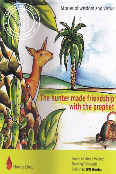 The hunter made friendship with the prophet