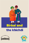 The Birbal and the Khichdi