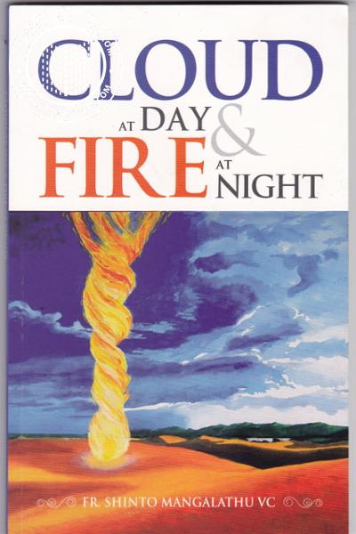 Cloud at day and Fire at night