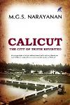 CALICUT - THE CITY OF TRUTH REVISITED