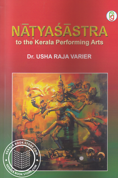 Natyasastra to the Kerala Performing Arts