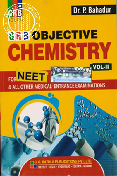 GRB OBJECTIVE CHEMISTRY FOR NEET-VOL 2