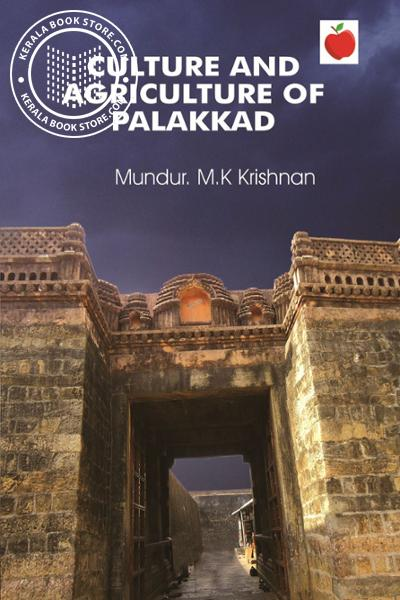 Cover Image of Book Culture and Agriculture of Palakkad