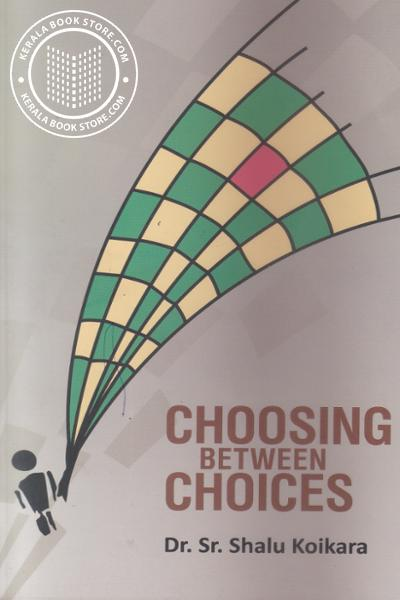 Cover Image of Book Choosing Between Choices