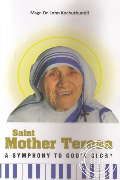 Image of Book Saint Mother Teresa- A Symphony to Gods Glory