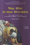 New Wine in new Wineskins