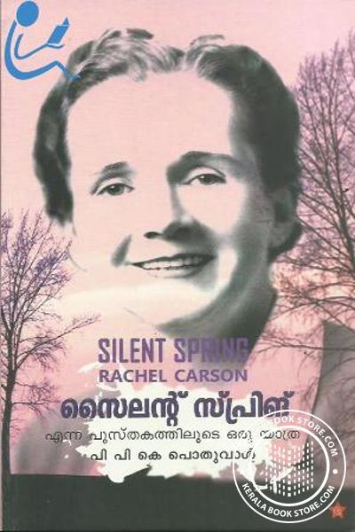 Cover Image of Book Silent Spring Enna Pusthakathiloode Oru Yatra