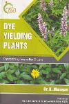 Thumbnail image of Book Dye Yielding Plants - Characters, Properties and Uses