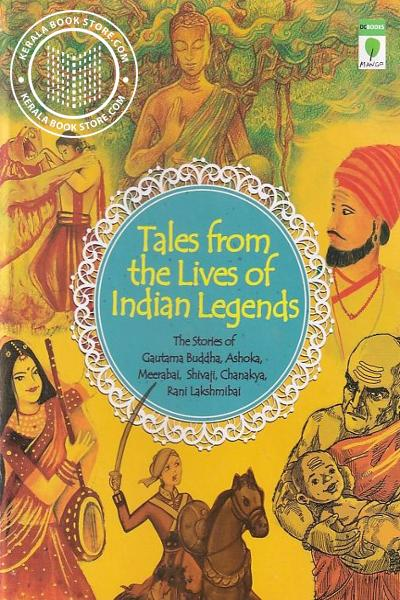 Cover Image of Book Tales From the lives of Indian Legends