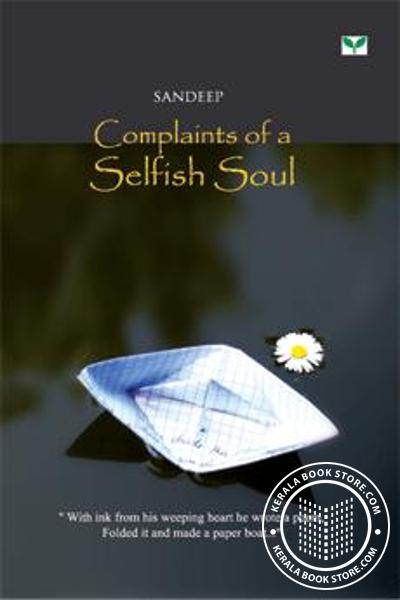 Cover Image of Book Complaints of a Selfish Soul