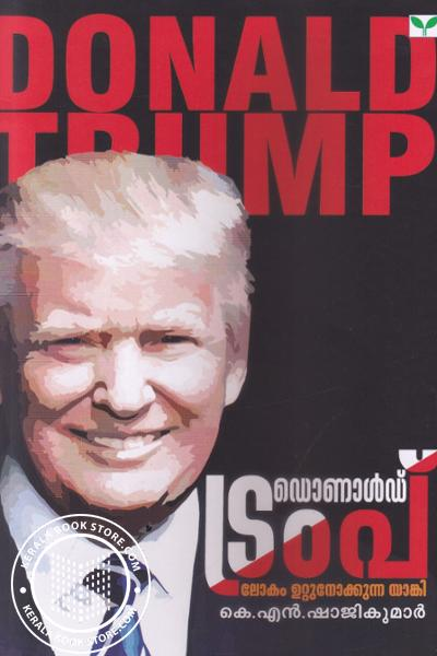 Cover Image of Book Donald Trump - Lokam Uttu Nokkunna yanki