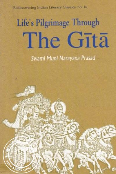 Cover Image of Book Lifes Pilgrimage Through The Gita