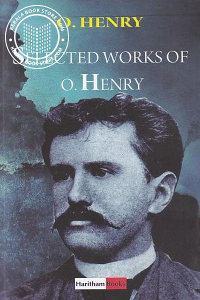Cover Image of Book Selected Works of O Henry O Henry