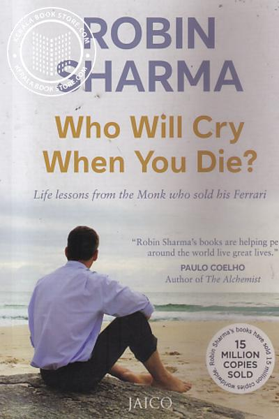 Cover Image of Book Who Will Cry When You Die