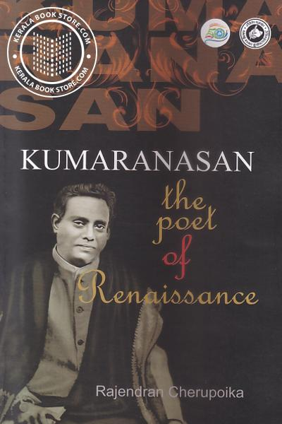 Cover Image of Book Kumaranasan The Poet of Renaissance