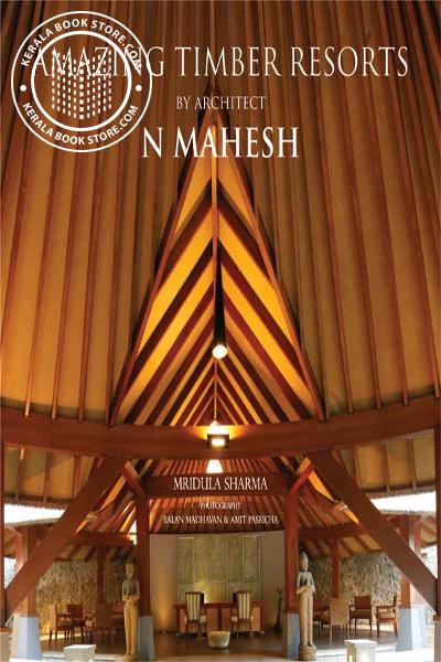 Cover Image of Book Amazing Timber Resorts By Architect N Mahesh