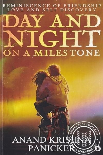 Cover Image of Book Day And Night On A Miles Tone Reminiscence of Friend ship Love and self Discovery