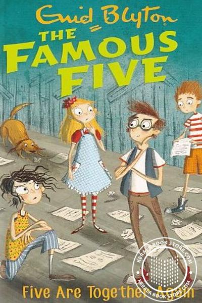 Cover Image of Book The Famous Five -21 Five Are Together Again