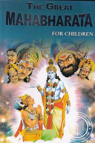 Cover Image of Book The Great Mahabharata For Children