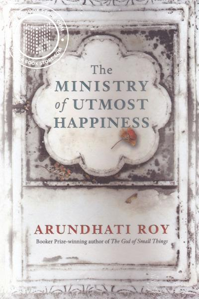 Cover Image of Book The Ministry of Utmost Happiness
