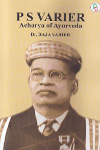 Thumbnail image of Book P S Varier Acharya of Ayurveda