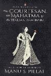 Thumbnail image of Book The Courtesan the Mahatma and the Italian Brahmi - Tales from Indian History