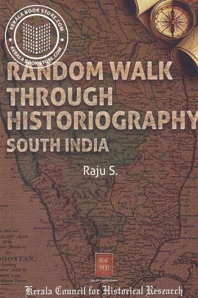 Cover Image of Book Random walk Through Historiography South India