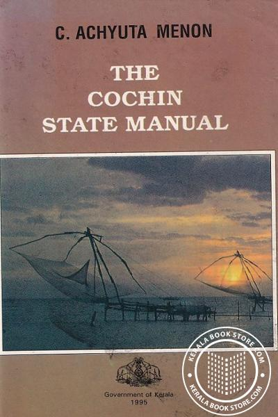 Cover Image of Book The Cochin State Manual