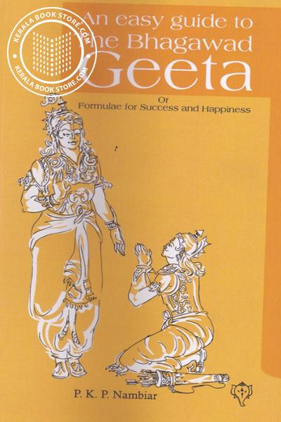 Image of Book An easy guide to The Bhagawad Geetha or formulae for Success and Happiness
