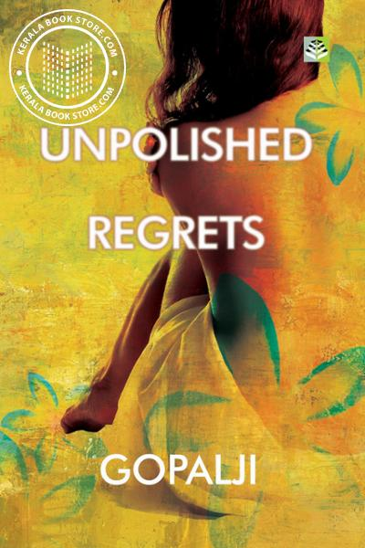 Cover Image of Book Unpolished Regrets