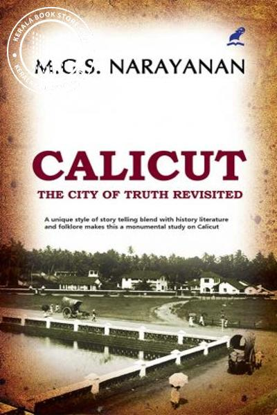 back image of CALICUT - THE CITY OF TRUTH REVISITED