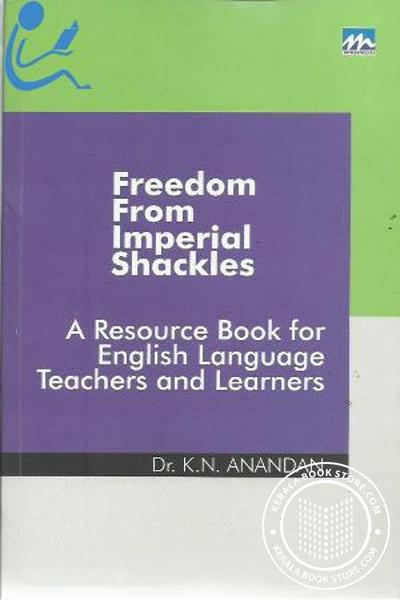Cover Image of Book Freedom From Imperial Shackles