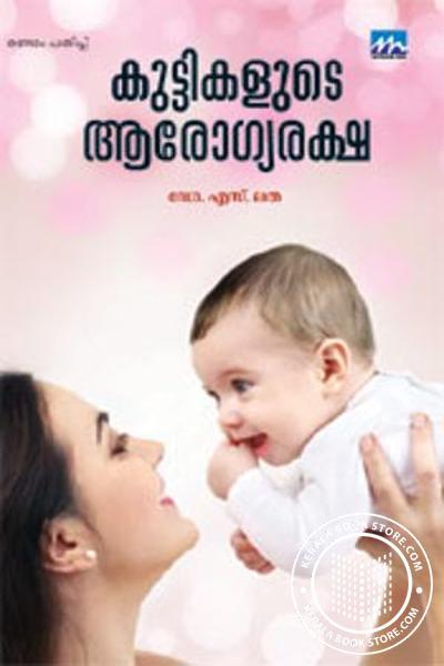 Cover Image of Book Kuttikalude Arogyaraksha
