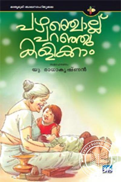 Cover Image of Book Pazhamchollukalude Paranhu Kalikkam