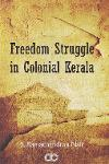 Thumbnail image of Book Freedom Struggle in Colonial Kerala