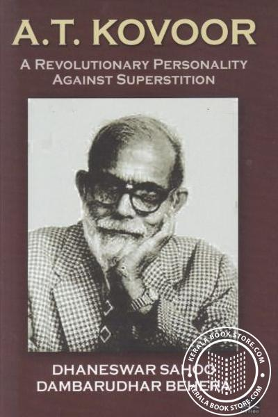 Cover Image of Book A T Kovoor A Revolutionary Personality Against Superstition