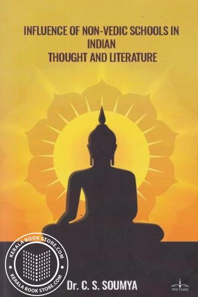 Cover Image of Book Influence of Non-Vedic Schools in Indian Thought and Literature