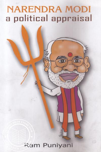 Cover Image of Book Narendra Modi- A Political Appraisal