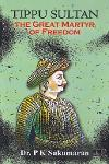 Thumbnail image of Book Tippu Sultan The Great Martyr of Freedom