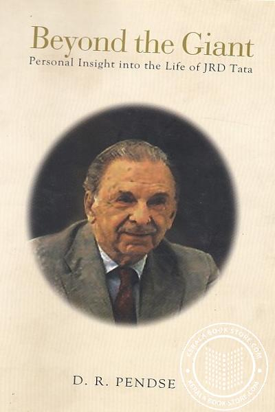 Cover Image of Book Beyond the Giant Personal Insight into the Life of JRD Tata