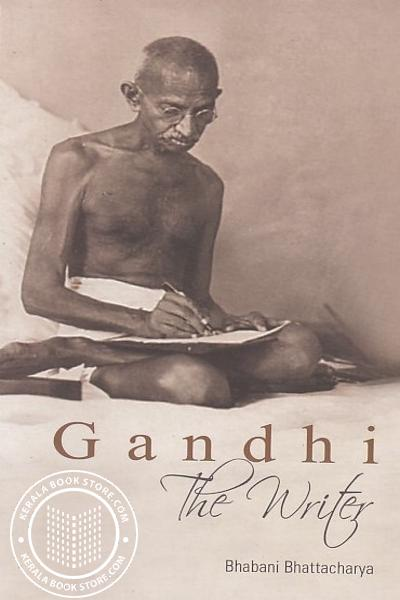 Cover Image of Book Gandhi The Writer