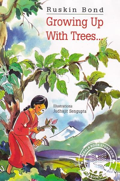 Cover Image of Book Growing Up With Trees