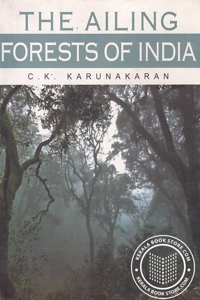 Cover Image of Book The Ailing Forests of India