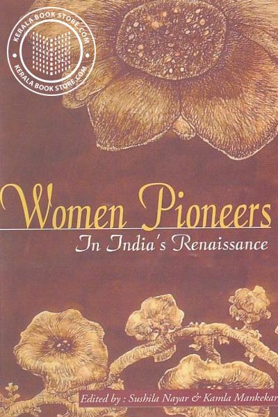 Cover Image of Book Women Pioneers In Indias Renaissance