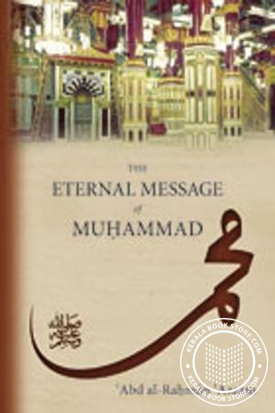 Cover Image of Book The Eternal Message of Muhammad