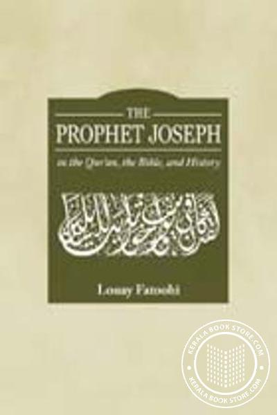 Cover Image of Book The Prophet Joseph in the Quran