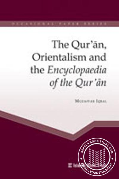 Cover Image of Book The Quran, Orientalism and the Encyclopaedia of the Quran